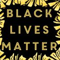 Resources to Support Black Lives Matter & Anti-Racism